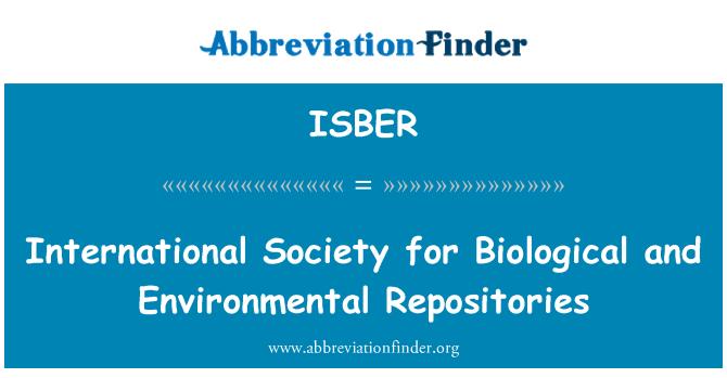 ISBER: Sociedad Internacional de repositorios de biológicas y ambientales