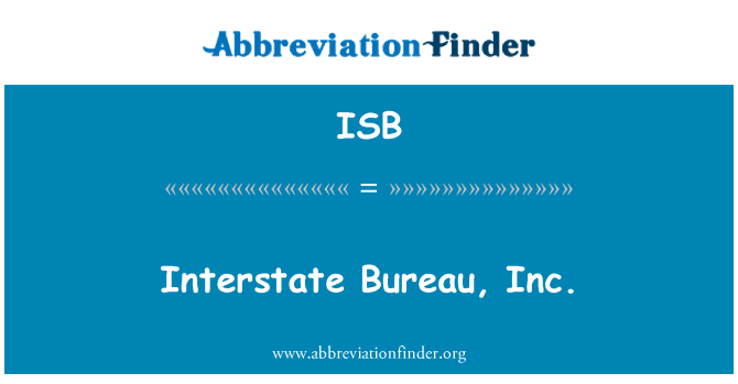 ISB: Interstate   Bureau, Inc.