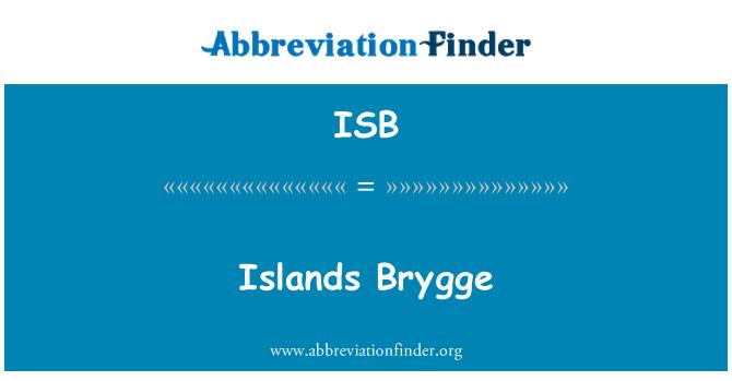 ISB: Islands Brygge
