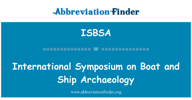 ISBSA: International Symposium on Boat and Ship Archaeology