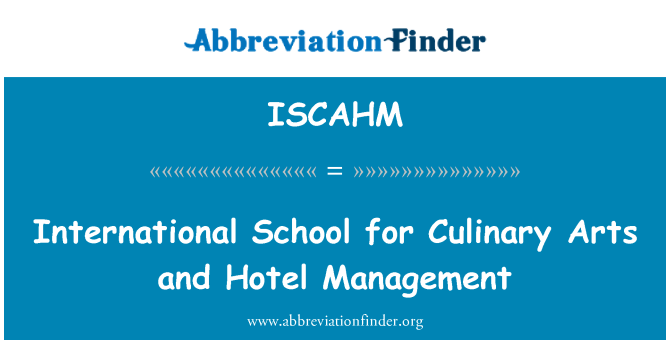 ISCAHM: International School for Culinary Arts and Hotel Management
