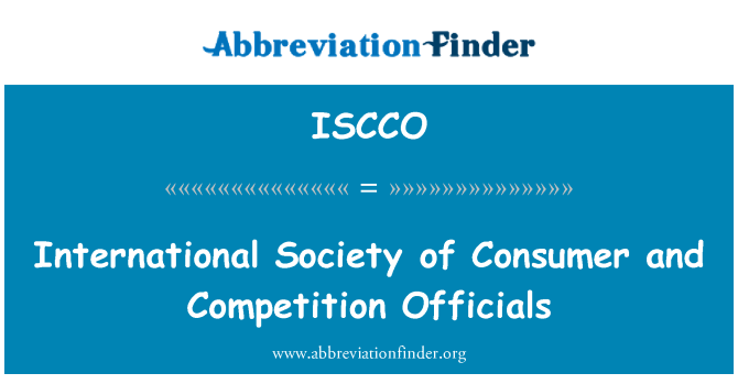 ISCCO: International Society of Consumer and Competition Officials