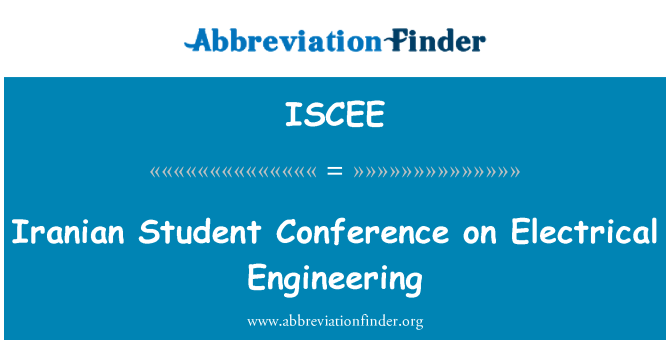 ISCEE: Iranian Student Conference on Electrical Engineering