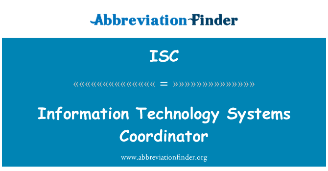 ISC: Information Technology Systems Coordinator