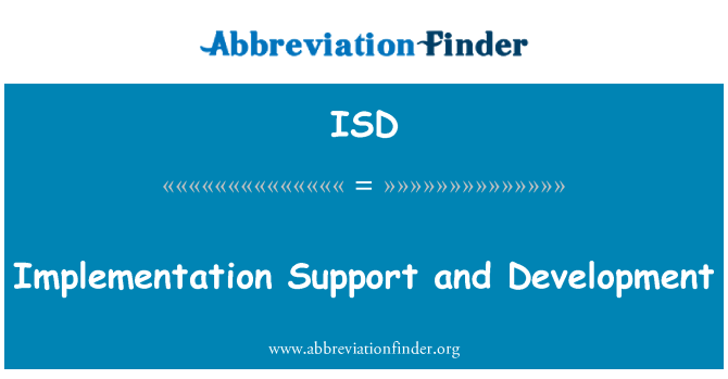 ISD: Implementation Support and Development