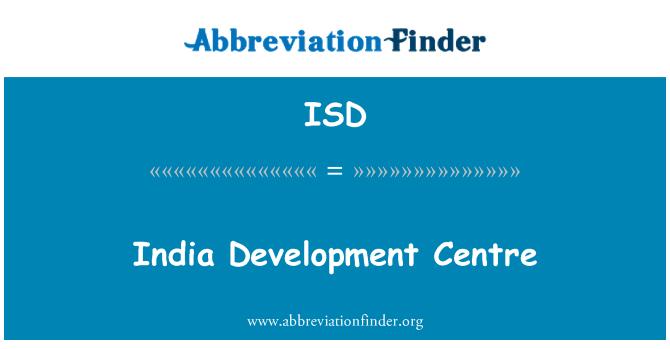 ISD: India Development Centre