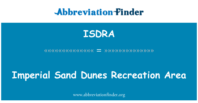 ISDRA: Imperial Sand Dunes Recreation Area
