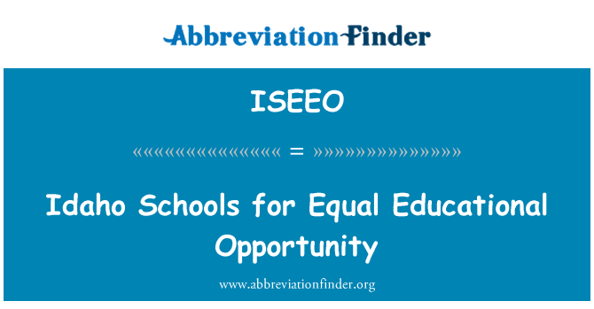 ISEEO: Idaho Schools for Equal Educational Opportunity