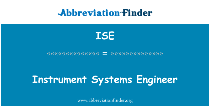ISE: Instrument Systems Engineer