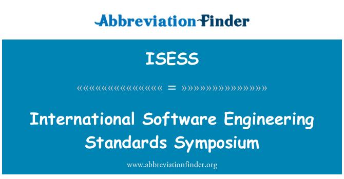 ISESS: International Software Engineering Standards Symposium