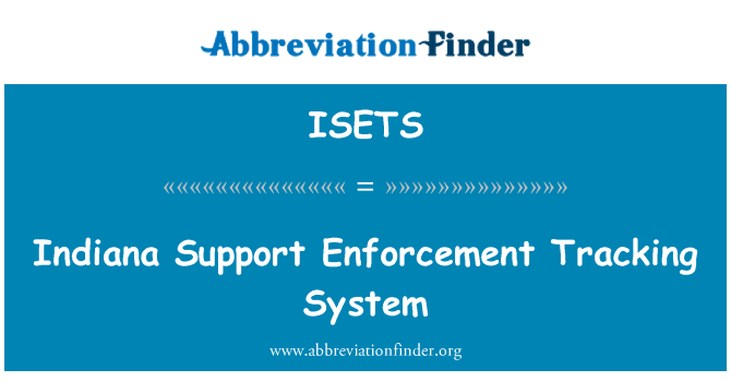 ISETS: Indiana Support Enforcement Tracking System