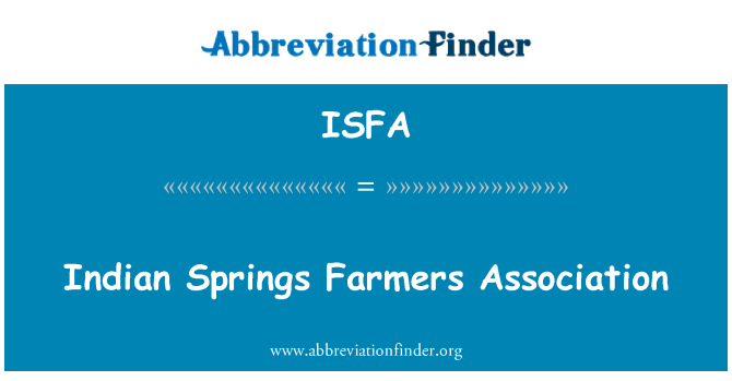 ISFA: Indian Springs Farmers Association