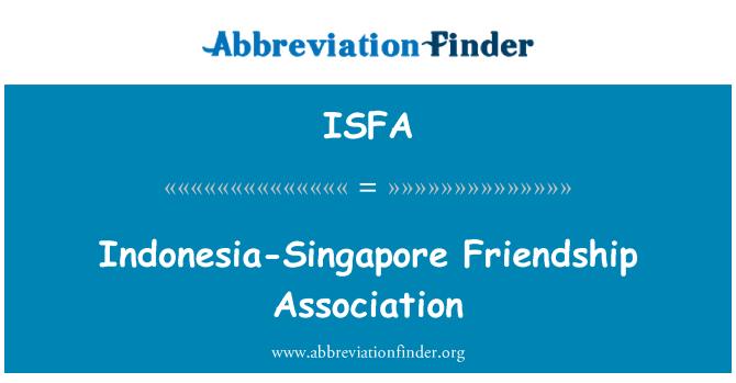 ISFA: Indonesia-Singapore Friendship Association