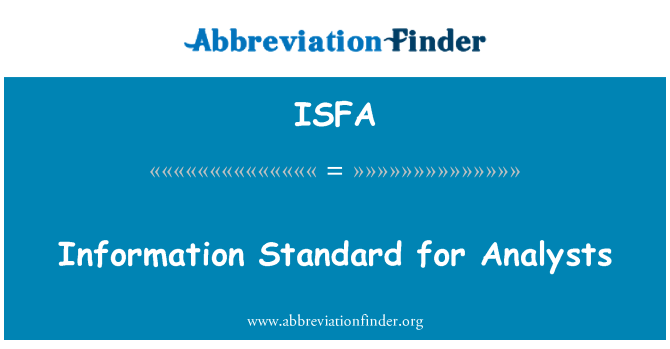 ISFA: Information Standard for Analysts