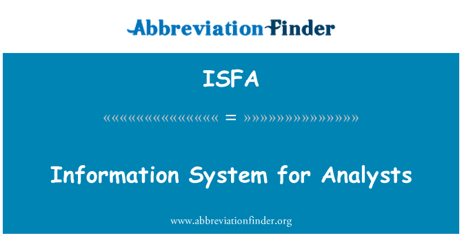 ISFA: Information System for Analysts