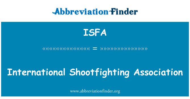 ISFA: International Shootfighting Association