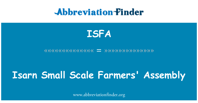 ISFA: Isarn Small Scale Farmers' Assembly