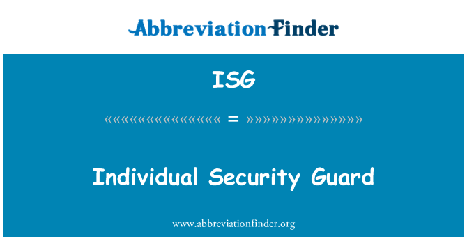 ISG: Individual Security Guard