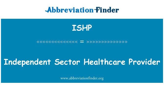 ISHP: Sõltumatu tervishoiuteenuste osutaja