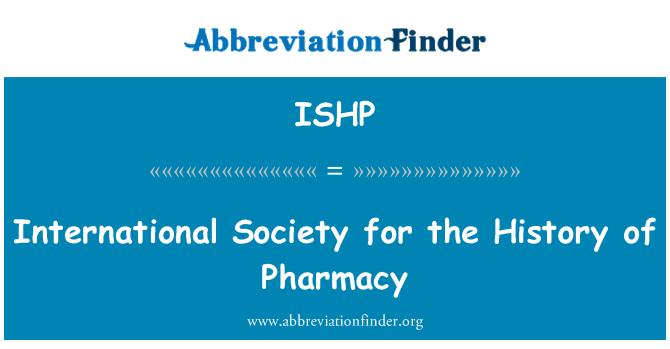 ISHP: 国际社会为药学史的