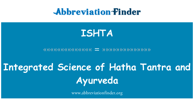 ISHTA: Integrated Science of Hatha Tantra and Ayurveda