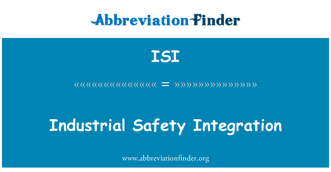 ISI: Industrial Safety Integration