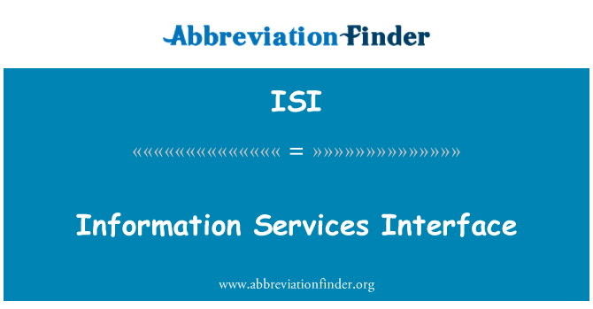 ISI: Information Services Interface
