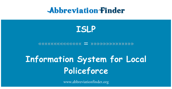 ISLP: Information System for Local Policeforce
