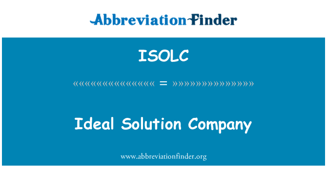 ISOLC: Ideal Solution Company