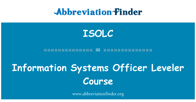ISOLC: Information Systems Officer Leveler Course