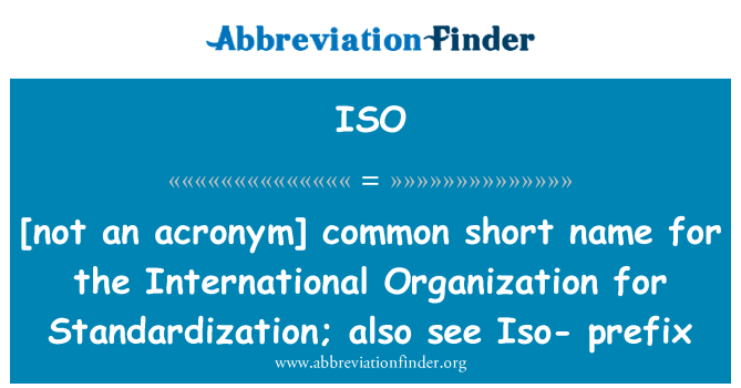 [Image: iso_not-an-acronym-common-short-name-for...prefix.png]