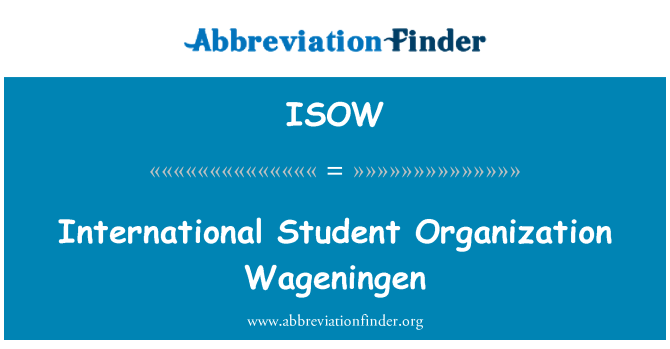ISOW: International Student Organization Wageningen