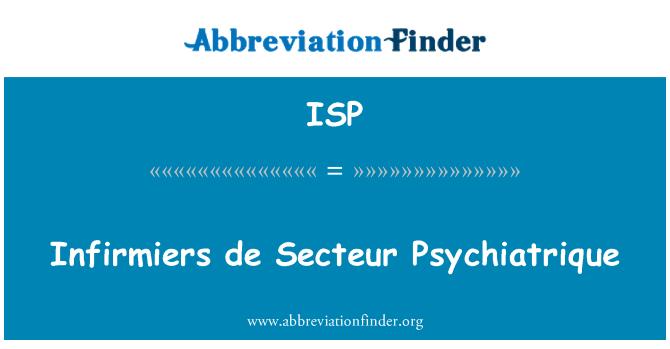 ISP: Infirmiers de Secteur Psychiatrique