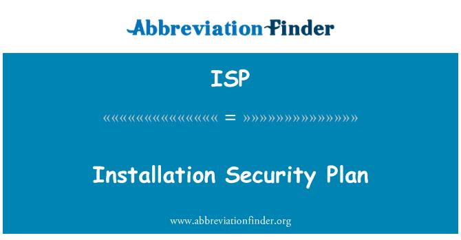 ISP: Installation Security Plan