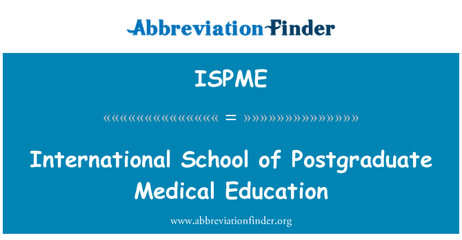 ISPME: International School of Postgraduate Medical Education