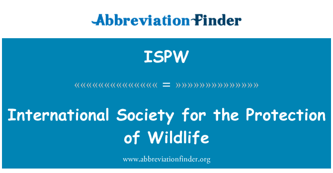 ISPW: International Society for the Protection of Wildlife
