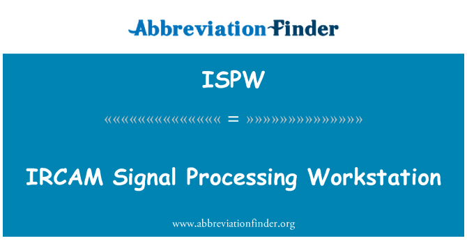 ISPW: IRCAM   Signal Processing Workstation