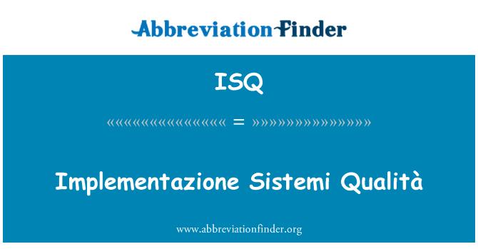ISQ: Implementazione Sistemi Qualità