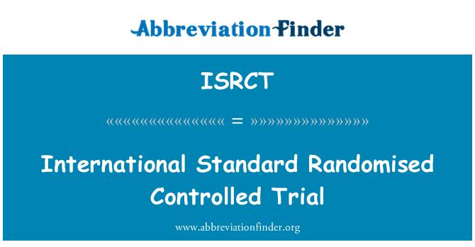 ISRCT: International Standard Randomised Controlled Trial