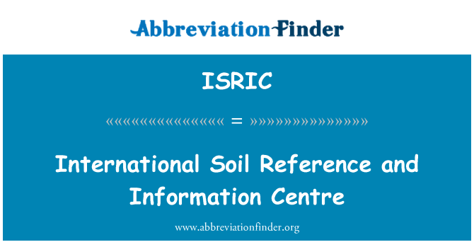 ISRIC: International Soil Reference and Information Centre
