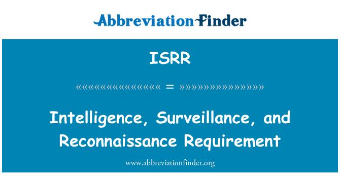 ISRR: Inteligencia, vigilancia y reconocimiento requisito