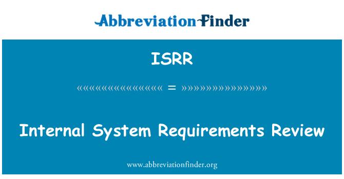 ISRR: Revisión de requisitos de sistema interno