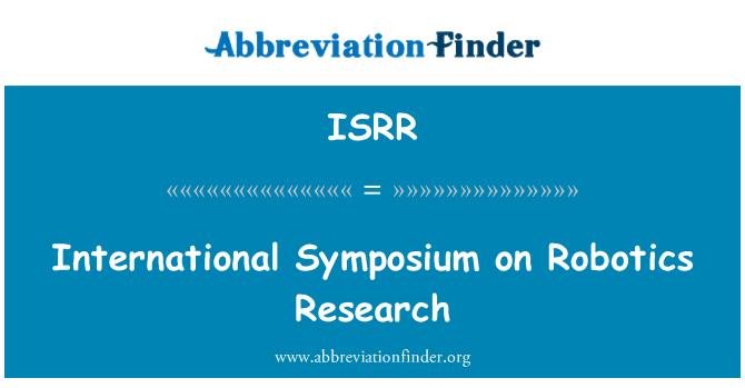 ISRR: Simposio Internacional de investigación de robótica