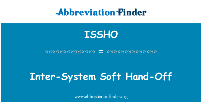 ISSHO: Inter-System Soft Hand-Off