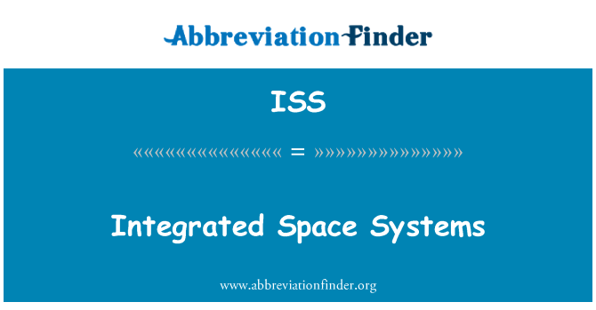 ISS: Integrated Space Systems