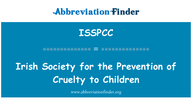 ISSPCC: Irish Society for the Prevention of Cruelty to Children