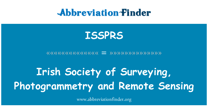 ISSPRS: Irish Society of Surveying, Photogrammetry and Remote Sensing
