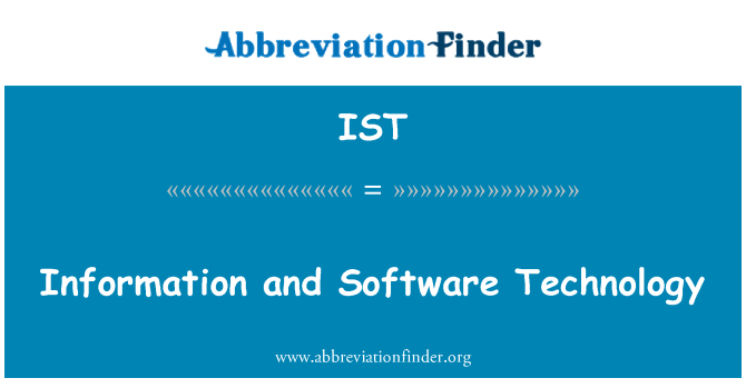 IST: Information and Software Technology