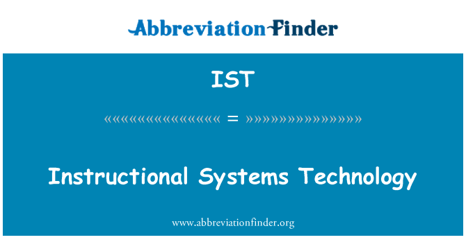 IST: Instructional Systems Technology