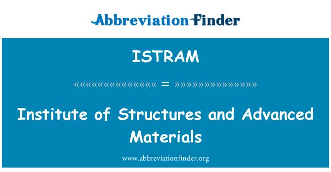 ISTRAM: Instituudi struktuuride ja nüüdisaegsed materjalid